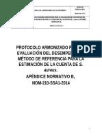 PROTOCOLO e INFORME  ARMONIZADO PARA LA EVLUACIÓN DEL DESEMPEÑO DEL MÉTODO DE REFERENCIA PARA LA ESTIMACIÓN DE LA CUENTA DE S. aureus. APÉNDICE NORMATIVO B,  NOM-210-SSA1-2014