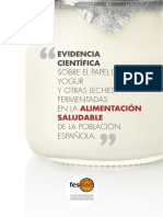 Evidencia Científica Sobre El Papel Del Yogur y Otras Leches Fermentadas en La Alimentación Saludable de La Población