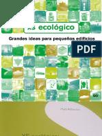 150. XS Ecológico, Grandes Ideas Para Pequeños Edificios - Phylis Richardson