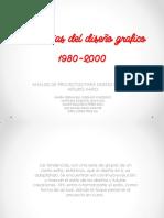 Tendencias Del Diseño Grafico 1980-2000