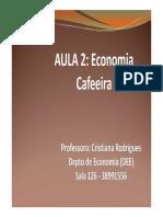 ECO448 Aula 3 Economia Cafeeira