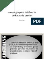 Estrategia Para Establecer Políticas de Precio