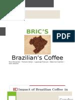 BRICS - Brazilian's Coffee
