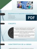Anestesia en El Paciente Ambulatorio 20 10 2016