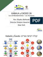 Kabala y Exodo 26 Mandamientos Humanos