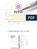 Manufacturing Process for a Pen