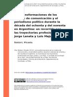 Baldoni, Micaela (2010). Las Transformaciones de Los Medios de Comunicacion y El Periodismo Poli..