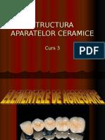 curs 3 ceramica STRUCTURA APARATELOR CERAMICE.ppt