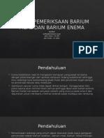 Teknik Pemeriksaan Barium Meal Dan Barium Enema