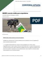 BNDES Cancela Crédito Para Empreiteiras — Conversa Afiada