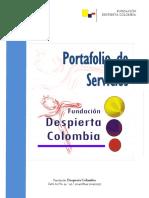 Fundaciondespiertacolombia Descripcion 090929153250 Phpapp02