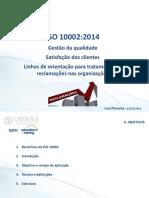 Católica APCER ISO 10002 - gestão reclamações  010716