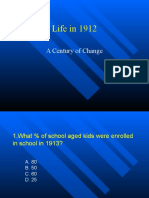 Life in 1912