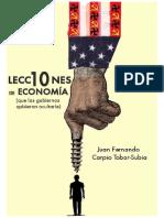 10 Lecciones de Economia Que Los Gobiernos Quisieran Ocultarle - Carpio Juan Fernando