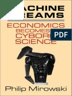 Mirowski_Philip_Machine_Dreams_Economics_Becomes_a_Cyborg_Science.pdf