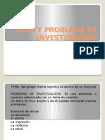 Tema y Problema de Investigación