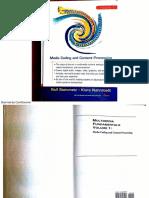 Multimedia Fundamentals - Media Coding and Content Processing Volume 1.pdf