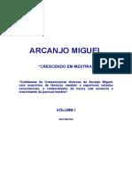 ARCANJO MIGUEL - CRESCENDO EM MESTRIA - VOLUME I