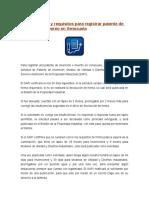 Procedimiento y Requisitos Para Registrar Patente de Invención o Invento en Venezuela