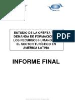 Estudio de La Oferta y La Demanda de Formación de Los Recursos Humanos en El Sector Turístico en América Latina
