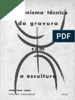 CRAVO NETO, Mario - Sincronismo técnico da gravura com a escultura