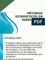 MÉTODOS ESTADÍSTICOS EN HIDROLOGÍA.ppsx