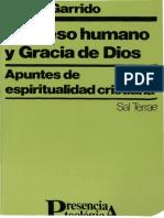 Proceso humano y gracia de Dios. Garrido, Javier