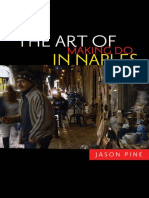 The Art of Making Do in Naples - Jason Pine
