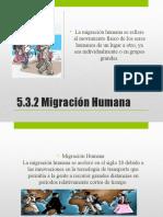 5.3.2 Migración Humana y 5.3.3 Analfabetismo.pptx