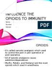 Influence the Opioids to Immunity