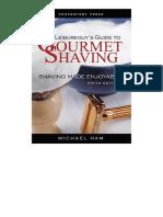 Guide to Gourmet Shaving
