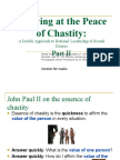 Arriving at the Peace of Chastity Part Two