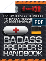 Badass Prepper's Handbook - Everything You Need to Know to Prepare Yourself for the Worst (2015).pdf