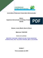 Funciones y Beneficios Del FMI y Del BM a La Economía.