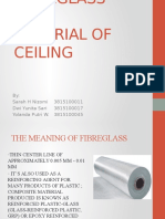 The Application of Fibreglass as A Ceiling Material