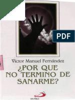 FERNANDEZ, V. M. - Por que no termino de sanarme - San Pablo, Bogota, 2002.pdf