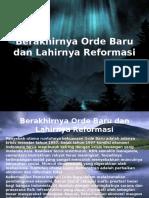 Berakhirnya Orde Baru Dan Lahirnya Reformasi