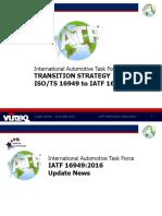 International Automotive Task Force TS16949 to IATF16949 Transition Strategy