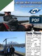 Denis Vincent vit son rêve d'aviation