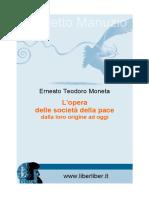 E.T. Moneta - L'Opera Delle Società Della Pace Dalla Loro Origine Ad Oggi