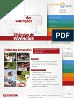 004 - Vivencias - Trilha Das Sensacoes