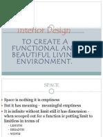Interior Design - Quantity of Space