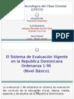 El Sistema de Evaluación Vigente
