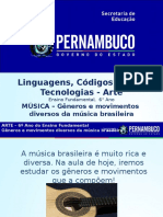 MÚSICA – Gêneros e Movimentos Diversos Da Música Brasileira