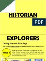 Explorers - Historian