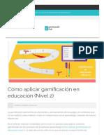 Gamificación Club › Cómo Aplicar Gamificación en Educación (Nivel 2)