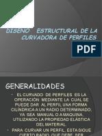 63754495-DISENO-DE-CURVADORA-DE-PERFILES.pptx