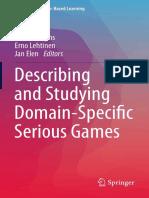 (Advances in Game-Based Learning) Joke Torbeyns, Erno Lehtinen, Jan Elen (Eds.)-Describing and Studying Domain-Specific Serious Games-Springer International Publishing (2015)