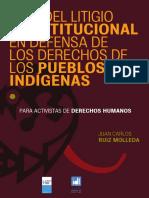 Guía del litigio constitucional en defensa de los derechos de los pueblos indígenas.