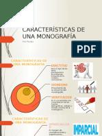 CARACTERÍSTICAS DE UNA MONOGRAFÍA.pptx